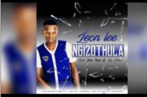 Leon Lee - Ngizo Thula ft. Zinhle Ngidi & DJ Skhu